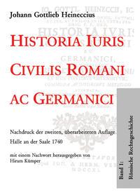 Historia Iuris Civilis Romani ac Germanici