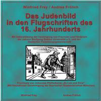 Das Judenbild in den Flugschriften des 16. Jahrhunderts