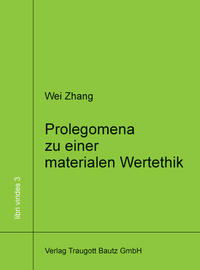 Prolegomena zu einer materialen Wertethik