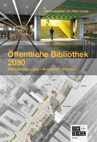 Öffentliche Bibliothek 2030