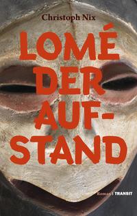 Lomé - Der Aufstand
