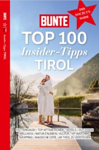 BUNTE Top 100 Insider-Tipps Tirol - Cover