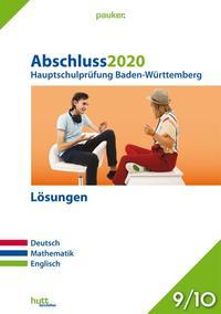 Abschluss 2020 - Hauptschulprüfung Baden-Württemberg - Lösungen