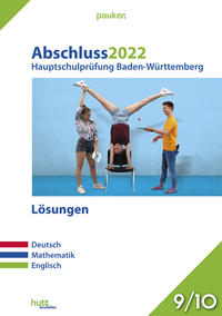 Abschluss 2022 - Hauptschulprüfung Baden-Württemberg - Lösungen