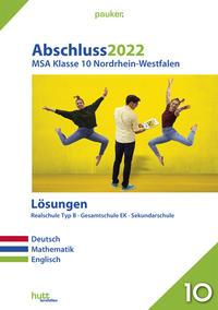 Abschluss 2022 - Mittlerer Schulabschluss Nordrhein-Westfalen Lösungen Realschule