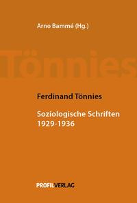 Soziologische Schriften 1929 - 1936