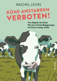 Cover: Rachel Levin Kühe anstarren verboten!