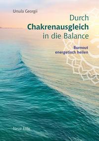 Durch Chakrenausgleich in die Balance - Cover