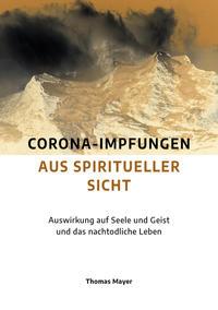 Corona-Impfungen aus spiritueller Sicht