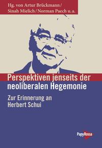 Perspektiven jenseits der neoliberalen Hegemonie