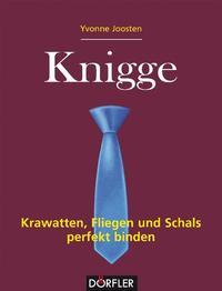 Cover: Yvonne Joosten Knigge. Krawatten, Fliegen und Schals perfekt binden