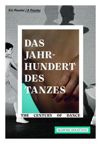 Das Jahrhundert des Tanzes/The Century of Dance