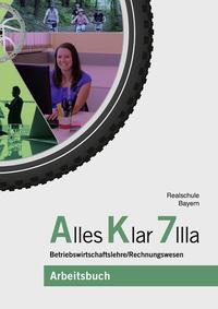 Alles Klar 7 IIIa - Betriebswirtschaftslehre/Rechnungswesen
