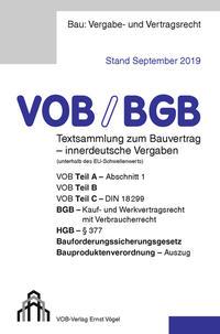 VOB/BGB Textsammlung zum Bauvertrag - innerdeutsche Vergaben (Stand September 2019)