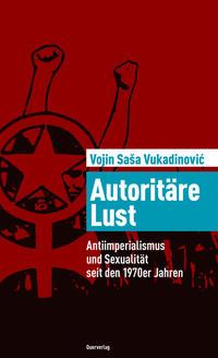 Autoritäre Lust