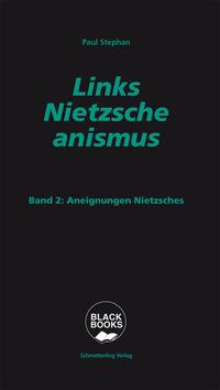 Links-Nietzscheanismus 2