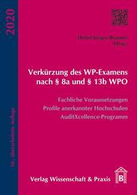 Verkürzung des WP-Examens nach § 8a und § 13b WPO