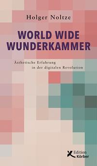 World Wide Wunderkammer