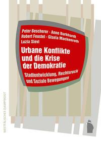 Urbane Konflikte und die Krise der Demokratie
