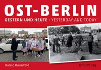 Ost-Berlin gestern und heute/yesterday and today