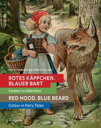 Rotes Käppchen, blauer Bart/Red Hood, Blue Beard