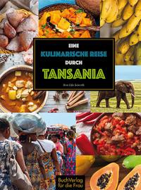 Cover: Vera Lifa Seiverth Eine kulinarische Reise durch Tansania