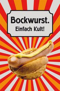 Bockwurst. Einfach Kult!