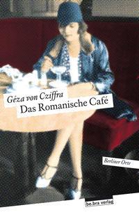 Das Romanische Café