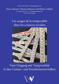 Les usages de la temporalité dans les sciences sociales / Vom Umgang mit Temporalität in den Sozial- und Geisteswissenschaften