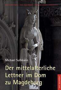 Der mittelalterliche Lettner im Dom zu Magdeburg - Cover
