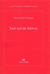 Bach und die Schweiz