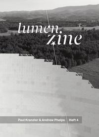 Lumen Zine Heft 4: Paul Kranzler & Andrew Phelps