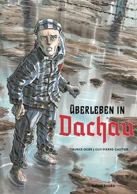 Überleben in Dachau