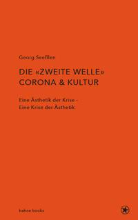 Die zweite Welle: Corona & Kultur