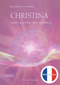 Christina - Soeurs jumelles nées Lumières