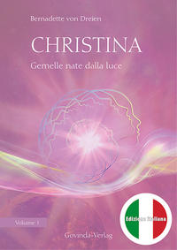 Christina - Gemelle nate dalla luce