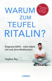 Warum zum Teufel Ritalin?