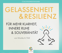 Gelassenheit & Resilienz