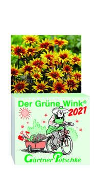 Gärtner Pötschkes 'Der Grüne Wink' Tages-Gartenkalender 2021