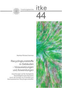 Recyclingkunststoffe in Gebäuden - Voraussetzungen und Anwendungen