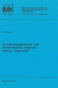 Verzahnungsgeometrie und Schmiedbarkeit bogenverzahnter Kegelräder