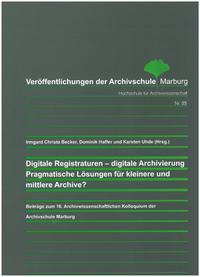 Digitale Registraturen - digitale Archivierung