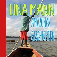 Geschichten aus Amazonien