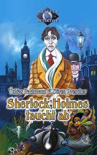 Sherlock Holmes taucht ab
