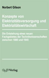 Konzepte von Elektrizitätsversorgung und Elektrizitätswirtschaft