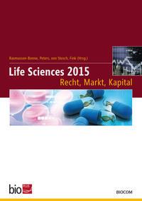 Life Sciences 2015 –Recht, Markt, Kapital