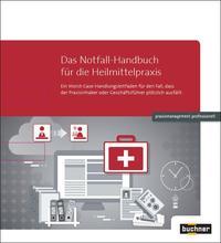 Das Notfall-Handbuch für die Heilmittelpraxis