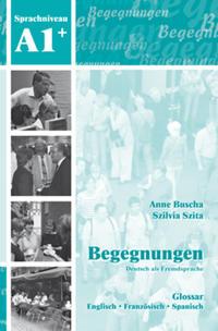 Begegnungen Deutsch als Fremdsprache A1+