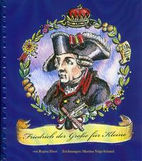 Friedrich der Große für Kleine