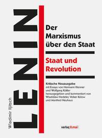 Der Marxismus über den Staat / Staat und Revolution
